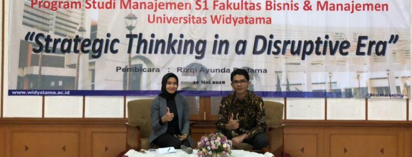 Kuliah Umum Successful Execution Strategy in Digital Era (Strategic Thinking in a Distruptive Era)